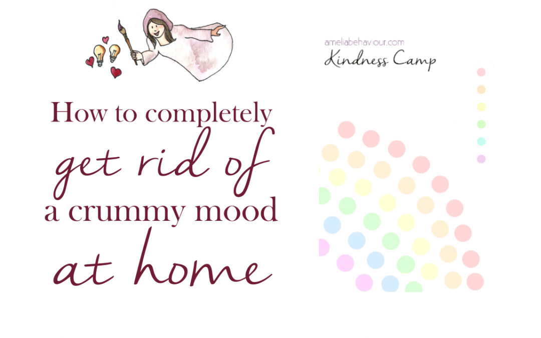 How to completely change a crummy mood in your home